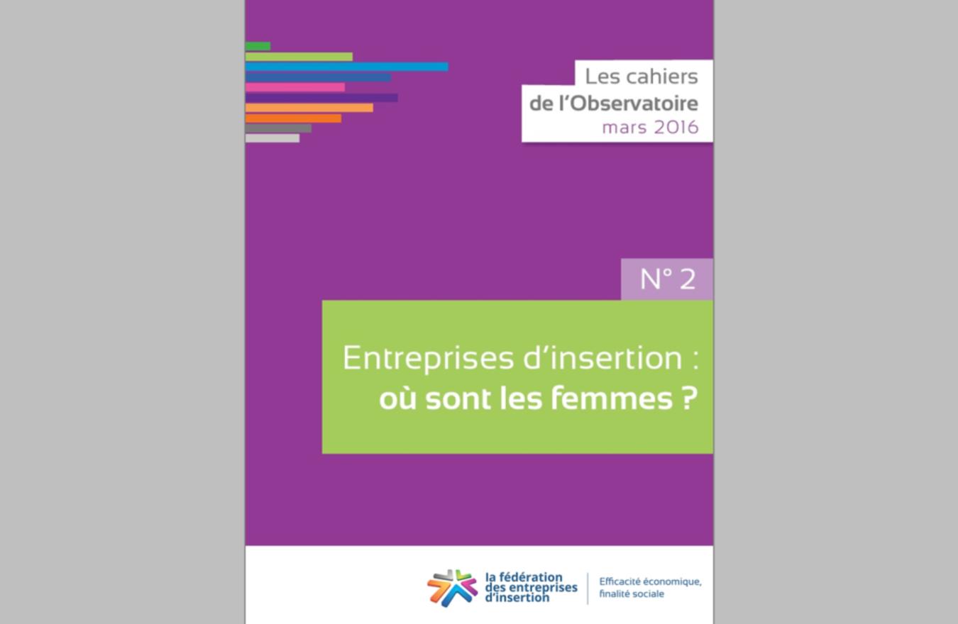 Couv Cahier N°2 de  l Observatoire - Entreprises d insertion : où sont les femmes ?