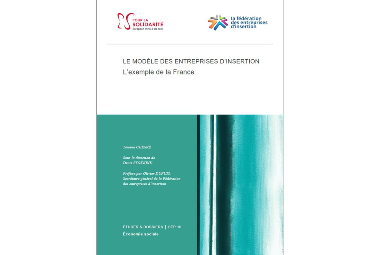 Etude «Le modèle des entreprises d'insertion: l'exemple de la France»