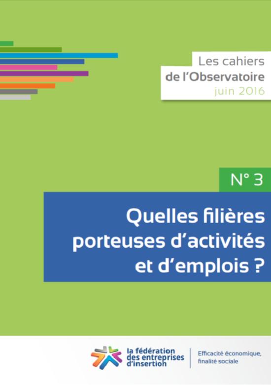 Couv Cahier N°3 de l Observatoire - Quelles filières porteuses d activités et d emplois ?